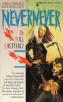 Never Never (Borderlands) - Will Shetterly