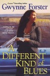 A Different Kind of Blues - Gwynne Forster
