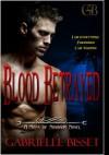 Blood Betrayed - Gabrielle Bisset