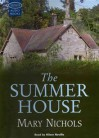 The Summer House (Audio) - Mary Nichols, Hilary Neville