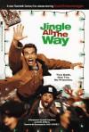 Jingle All the Way: A Novelization - Bobbi J.G. Weiss, David Cody Weiss