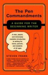 The Pen Commandments - Steven Frank