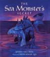 The Sea Monster's Secret - Malka Drucker, Christopher Aja