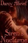 Siren's Nocturne - Darcy Abriel