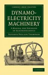 Dynamo-Electricity Machinery - Silvanus Phillips Thompson