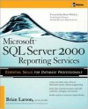 Microsoft SQL Server 2000 Reporting Services (Database) - Brian Larson