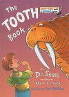 The Tooth Book - Dr. Seuss, Joe Mathieu, Theo LeSieg