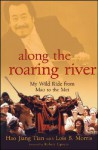 Along the Roaring River: My Wild Ride from Mao to the Met - Hao Jiang Tian, Lois B. Morris