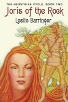 Joris of the Rock: The Neustrian Cycle, Book Two - Leslie Barringer