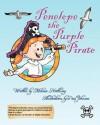 Penelope the Purple Pirate - Melissa Northway, Paul Johnson