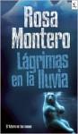 Lágrimas en la lluvia - Rosa Montero