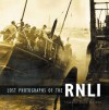 Lost Photographs of the RNLI - Edward Wake-Walker