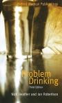 Problem Drinking - Robertson Heather, Ian Robertson