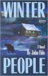 The Winter People - John Ehle