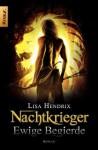 Nachtkrieger: Ewige Begierde: Roman (Knaur TB) (German Edition) - Lisa Hendrix, Heike Holtsch