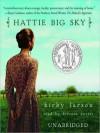Hattie Big Sky (Audio) - Kirby Larson, Kirsten Potter