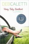 Honey, Baby, Sweetheart - Deb Caletti