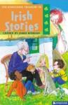 The Kingfisher Treasury of Irish Stories - James Riordan, Ian Newsham