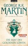Das Lied von Eis und Feuer 04: Die Saat des goldenen Löwen von Martin. George R.R. (2011) Taschenbuch - Martin. George R.R.