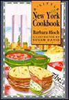 A Little New York Cookbook - Barbara Bloch