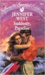 Suddenly, Paradise - Jennifer West