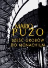 Sześć grobów do Monachium - Mario Puzo