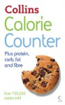 Collins Calorie Counter: Plus Protein, Carb, Fat and Fibre - Collins UK, Collins UK