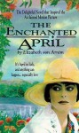Enchanted April (Audio) - Elizabeth von Arnim