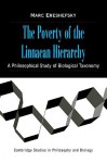 The Poverty of the Linnaean Hierarchy: A Philosophical Study of Biological Taxonomy - Marc Ereshefsky