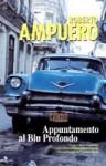 Appuntamento al Blu Profondo - Roberto Ampuero, Stefania Cherchi