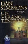 Un Verano Tenebroso - Dan Simmons