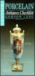 Miller's Antiques Checklist: Porcelain (Miller's Antiques Checklists) - Gordon Lang, Martin Miller, Judith H. Miller