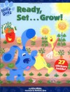 Ready Set Grow (Blue's Clues Sticker Book, 3) - Alice Wilder