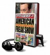 American Freak Show (Audio) - Willie Geist, Jo Anna Perrin, Johnny Heller