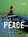 A Little Peace - Barbara Kerley