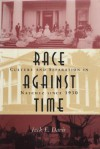 Race Against Time: Culture and Separation in Natchez Since 1930 - Jack E. Davis