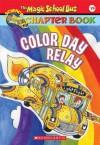 Color Day Relay - Gail Herman, Hope Gangloff, Joanna Cole, Bruce Degen