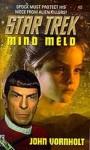 Mind Meld (Star Trek, #82) - John Vornholt