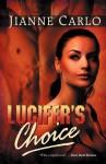 Lucifer's Choice - Jianne Carlo