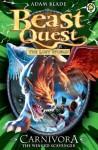 Beast Quest 42: Carnivora the Winged Scavenger - Adam Blade