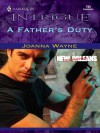 A Father's Duty (New Orleans Confidential) - Joanna Wayne