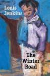Winter Road - Louis Jenkins