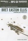 American Psycho - Bret Easton Ellis, Pablo Schreiber