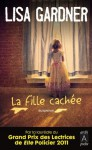 La Fille cachée (Suspense) (French Edition) - Lisa Gardner