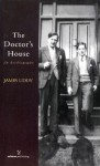The Doctor's House: An Autobiography - James Liddy