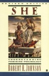 She: Understanding Feminine Psychology - Robert A. Johnson