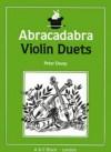 Abracadabra: Violin Duets - A & C Black
