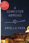 A Semester Abroad - Ariella Papa