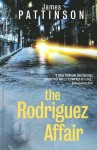 The Rodriguez Affair - James Pattinson