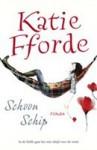 Schoon schip - Katie Fforde, Maya Denneman